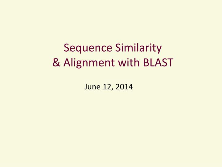 Sequence similarity alignment with blast