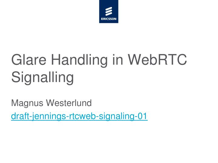 Glare handling in webrtc signalling