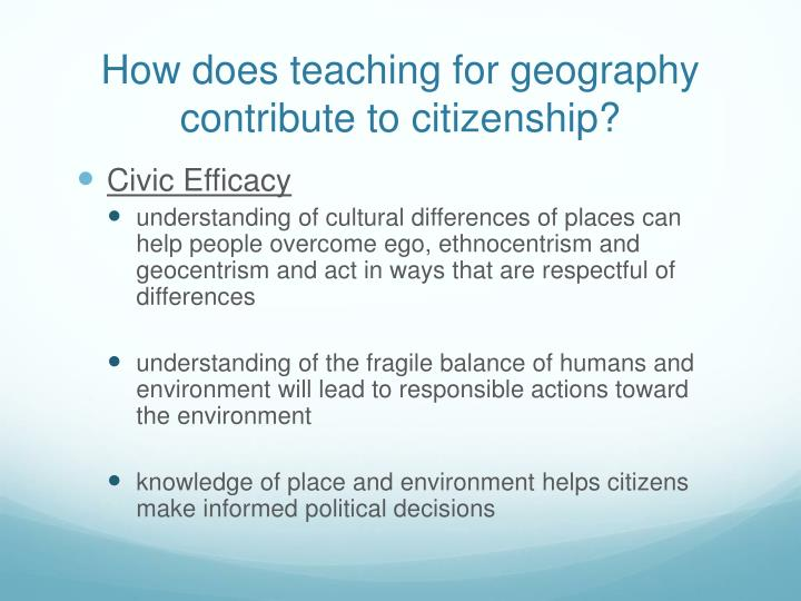 How does teaching for geography contribute to citizenship?