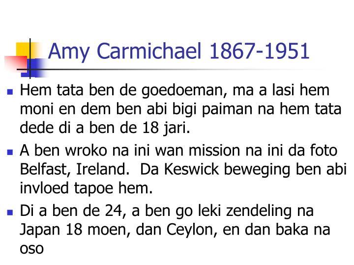 Amy Carmichael 1867-1951