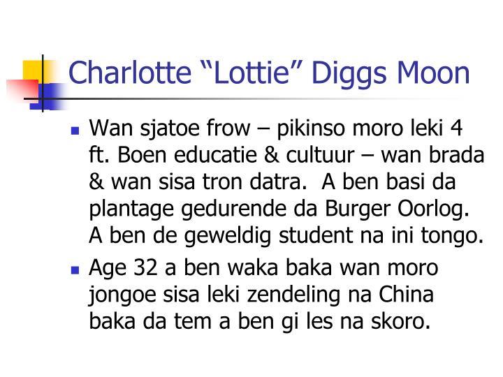 "Charlotte ""Lottie"" Diggs Moon"