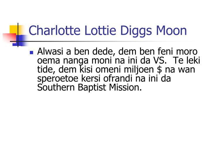 Charlotte Lottie Diggs Moon