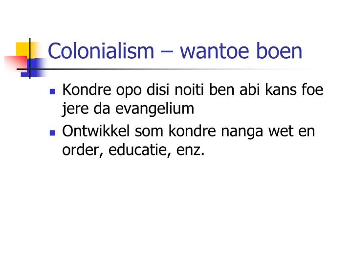 Colonialism –