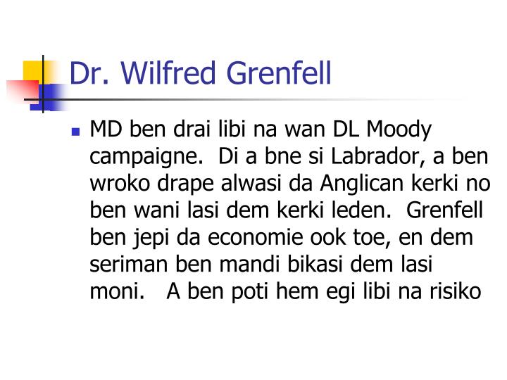 Dr. Wilfred Grenfell