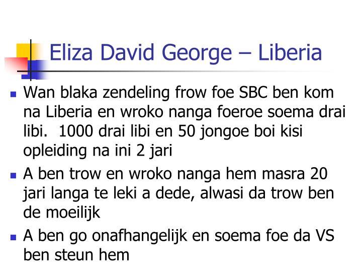 Eliza David George – Liberia