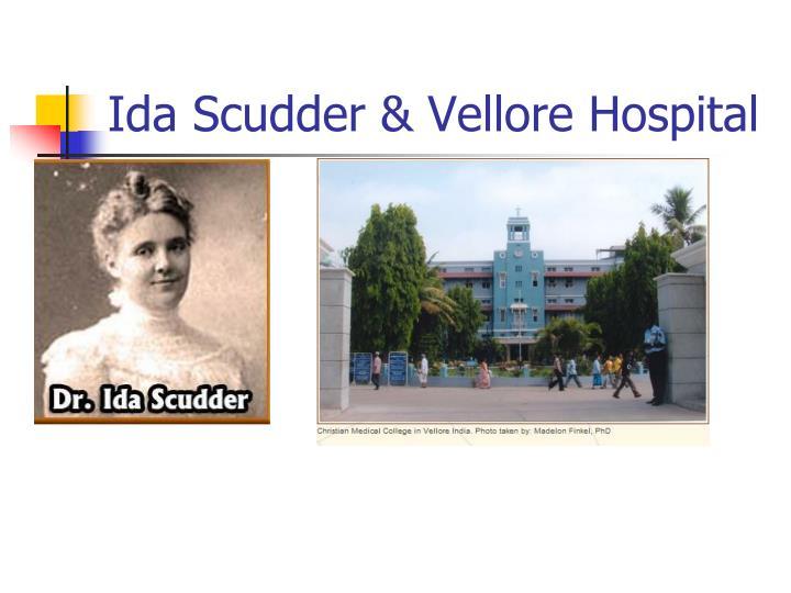 Ida Scudder & Vellore Hospital