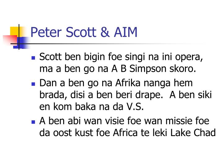 Peter Scott & AIM
