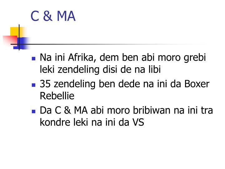 C & MA