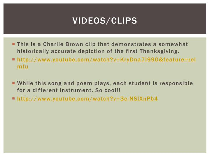 Videos/clips