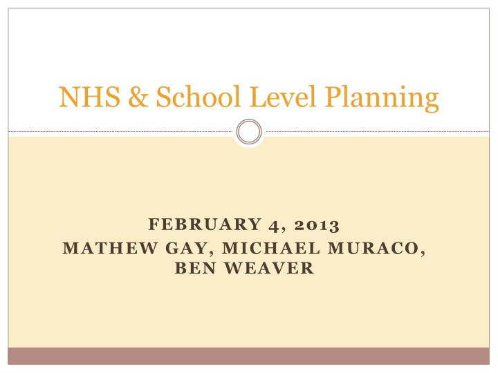 NHS & School Level Planning