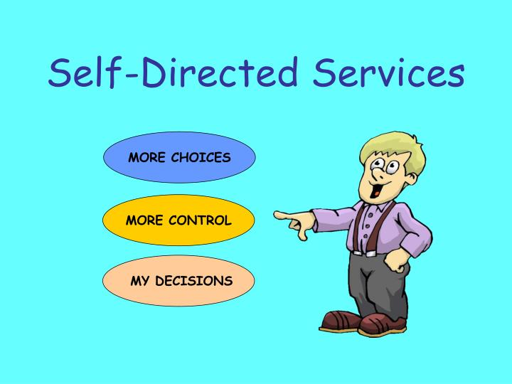 Self directed services
