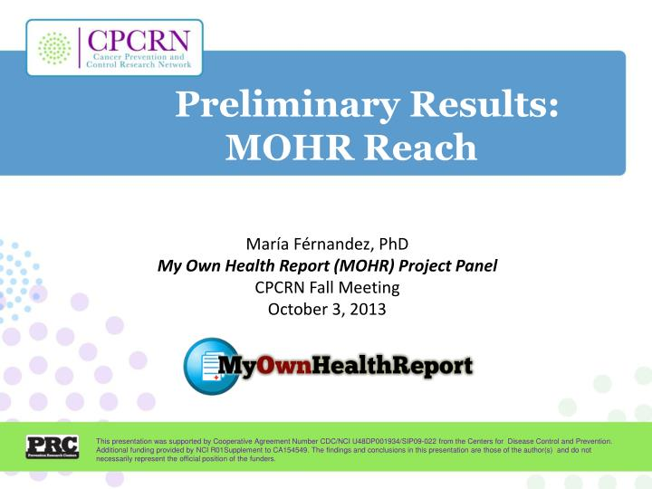 Preliminary results mohr reach