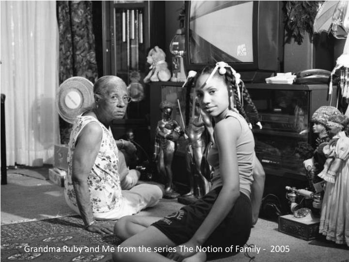 Grandma Ruby and Me from the series The Notion of Family -  2005