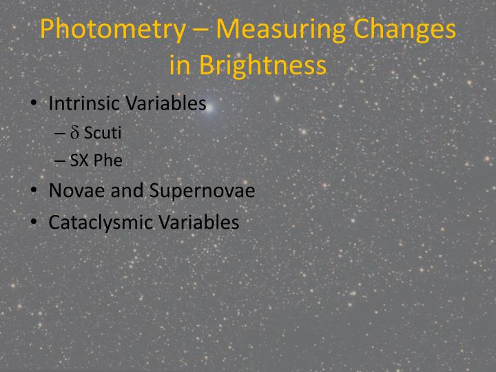 Photometry – Measuring Changes in Brightness