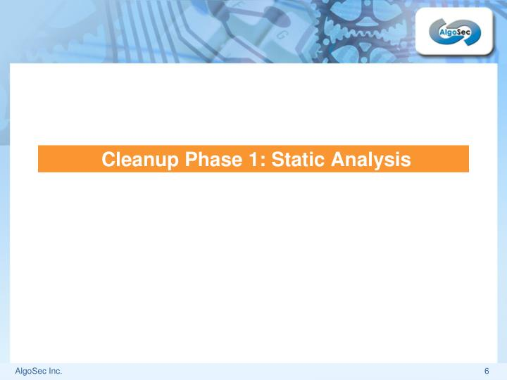 Cleanup Phase 1: Static Analysis