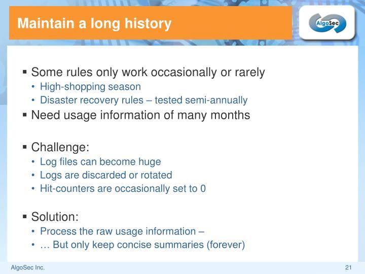 Maintain a long history