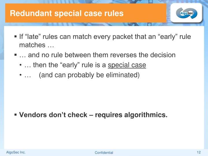 Redundant special case rules