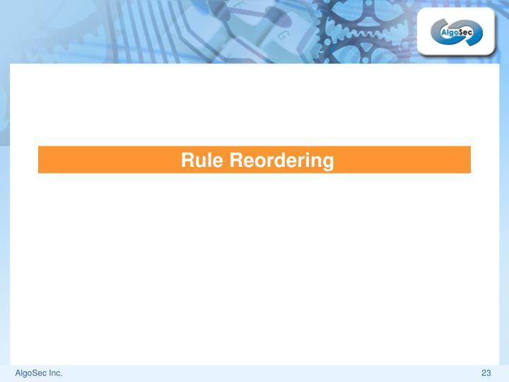 Rule Reordering
