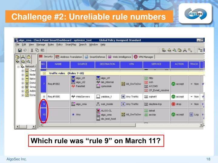 Challenge #2: Unreliable rule numbers