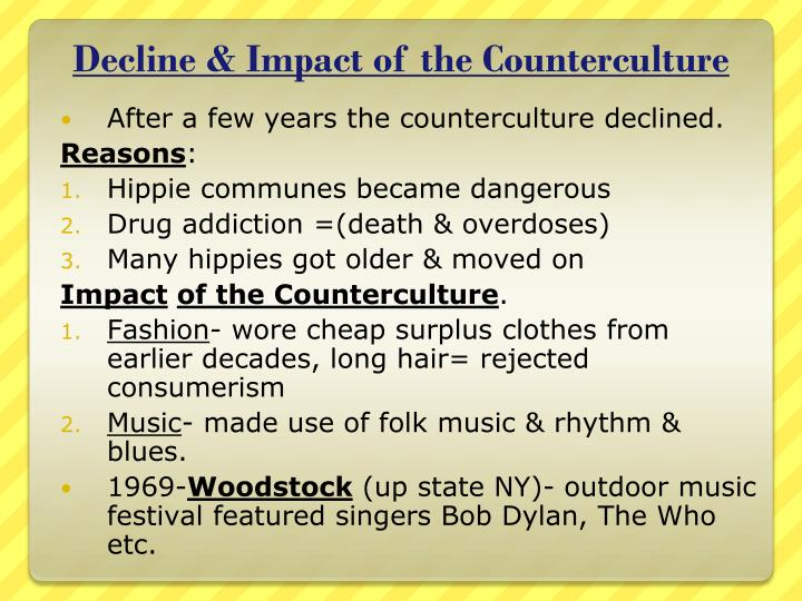 Decline & Impact of the Counterculture