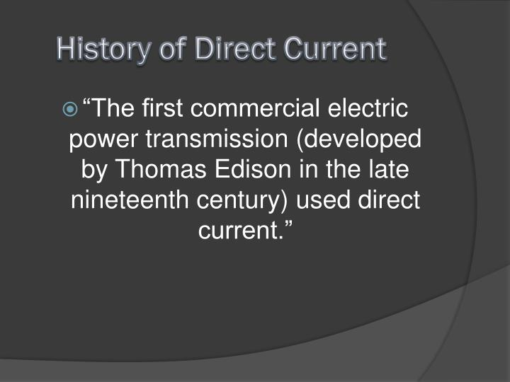 History of Direct Current