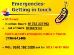 emergencies getting in touch