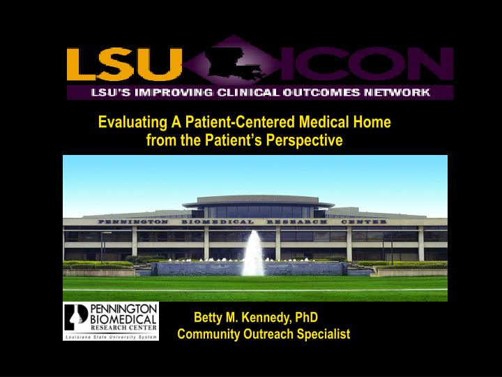 Evaluating a patient centered medical home from the patient s perspective