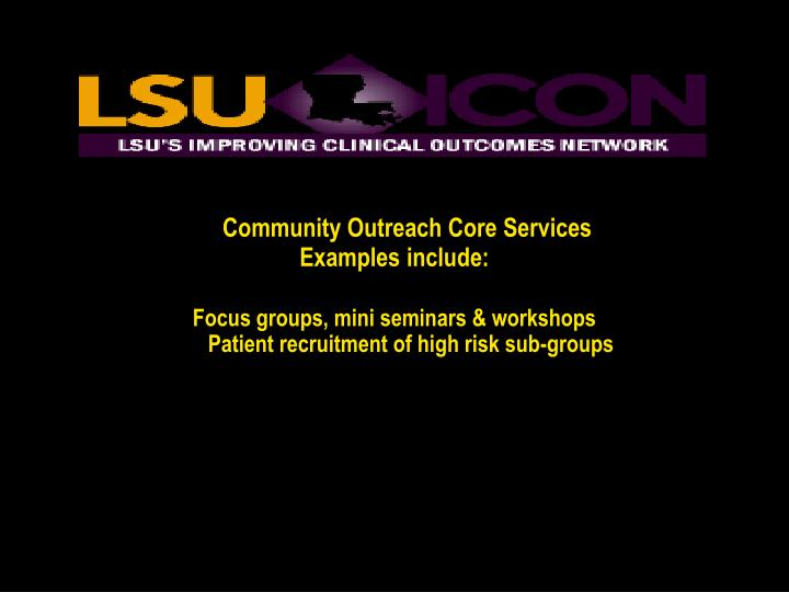 Community Outreach Core Services