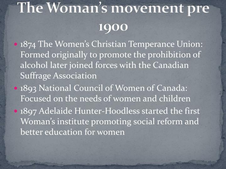 The Woman's movement pre