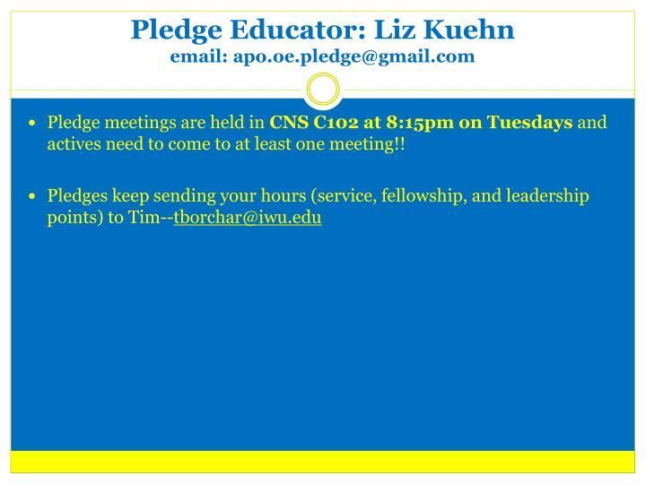 Pledge Educator: Liz Kuehn