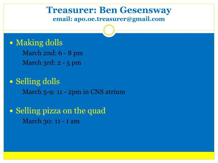 Treasurer: Ben