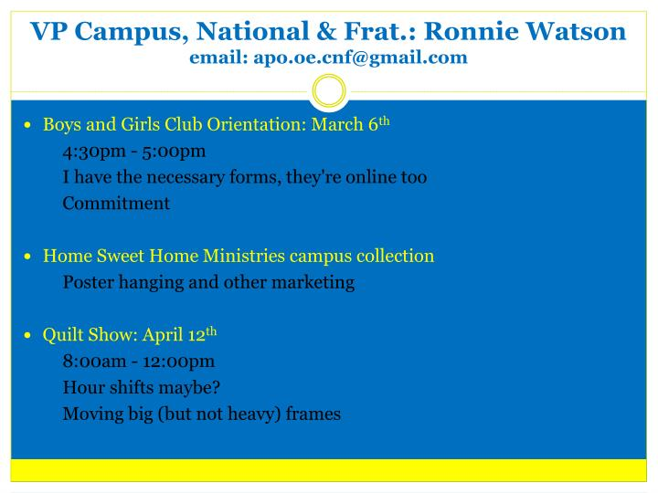 VP Campus, National & Frat.: Ronnie Watson