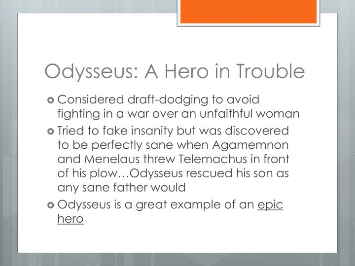Odysseus: A Hero in Trouble