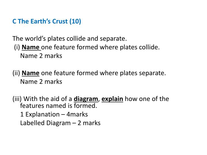 C The Earth's Crust (10)