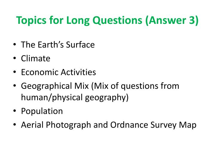 Topics for long questions answer 3
