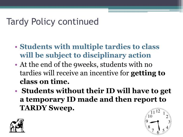 Tardy Policy continued