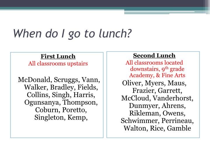 When do I go to lunch?