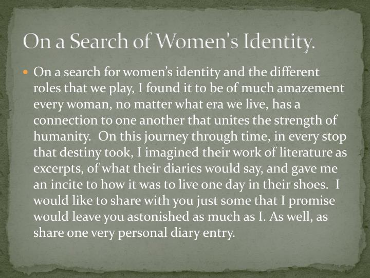 On a search of women s identity