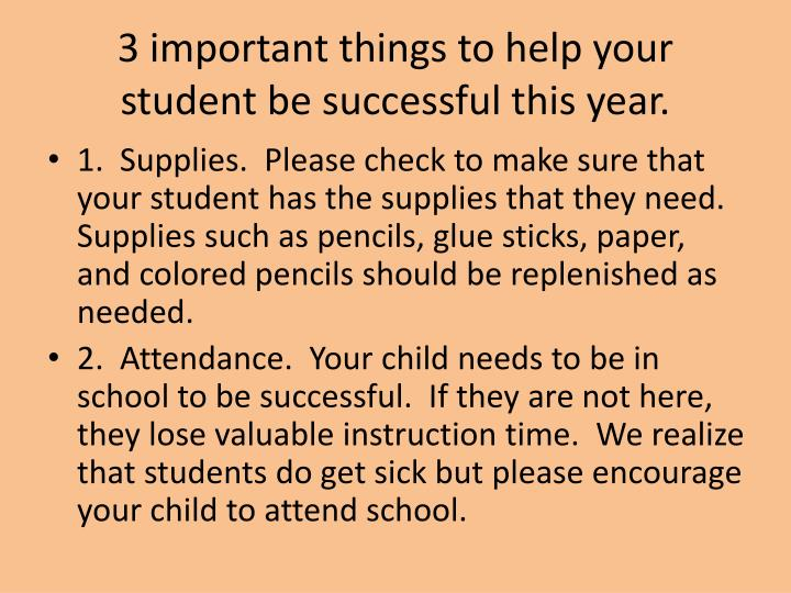 3 important things to help your student be successful this year.