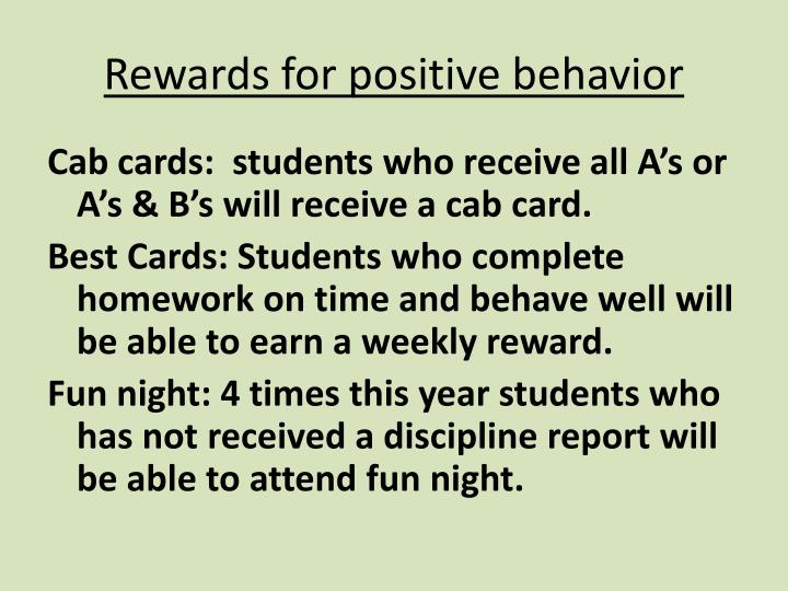 Rewards for positive behavior