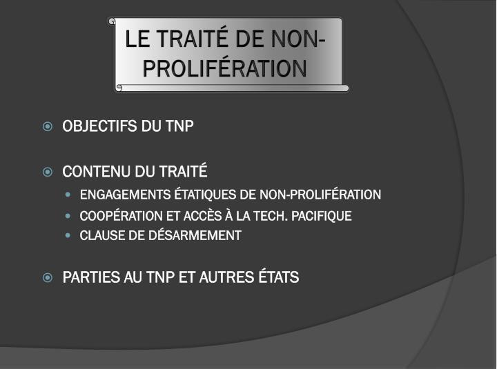 LE TRAITÉ DE NON-PROLIFÉRATION
