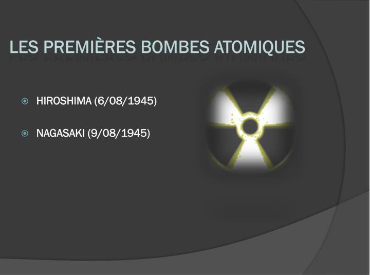 Les premières bombes atomiques