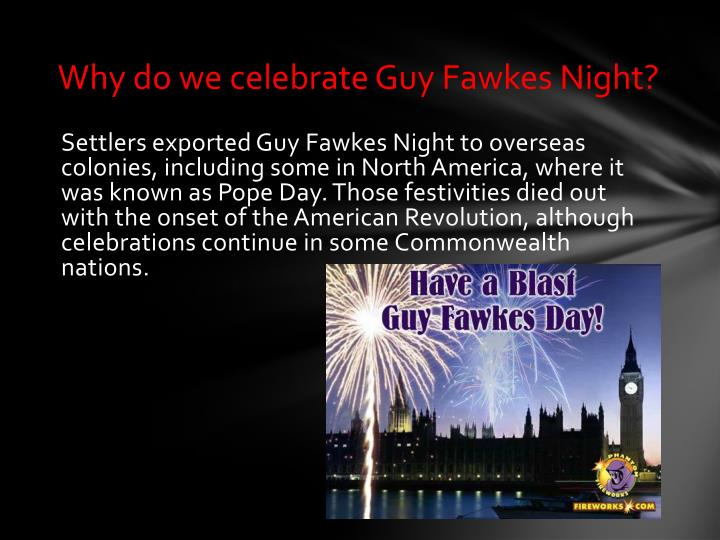 Why do we celebrate Guy Fawkes Night?
