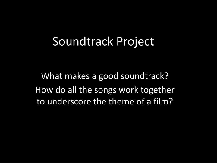Soundtrack project
