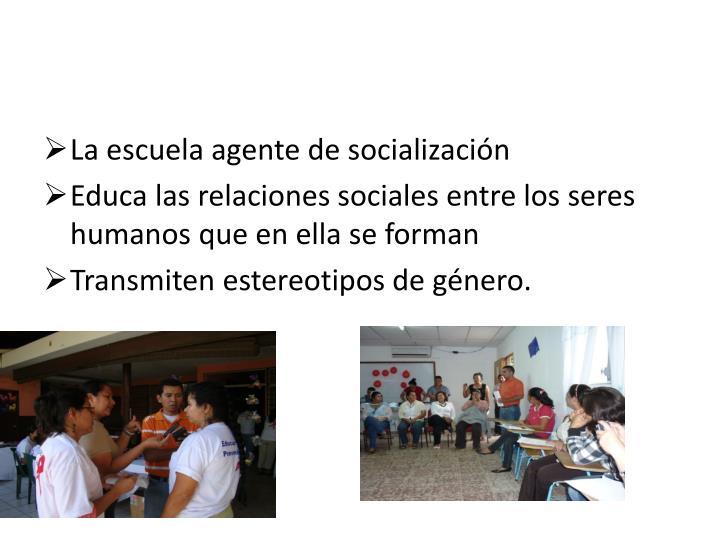 La escuela agente de socialización