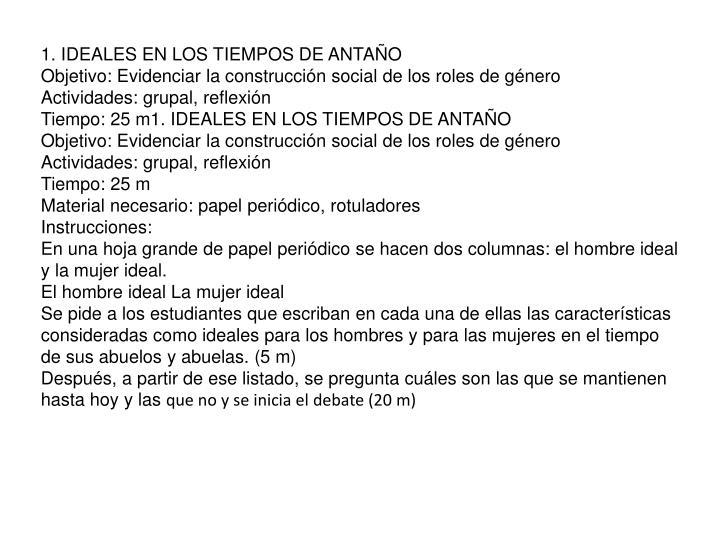 1. IDEALES EN LOS TIEMPOS DE ANTAÑO
