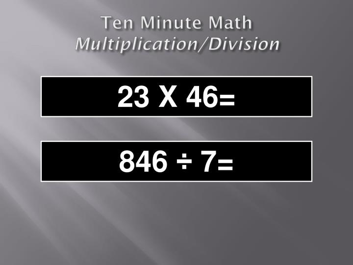 Ten minute math multiplication division