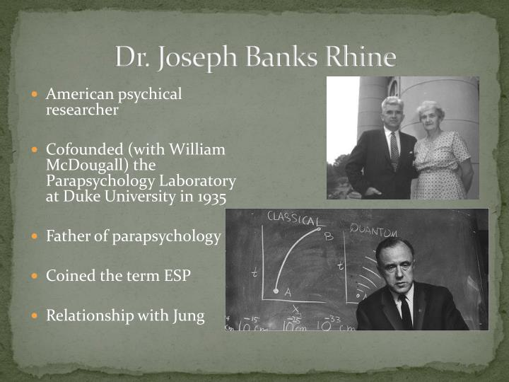 Dr. Joseph Banks Rhine
