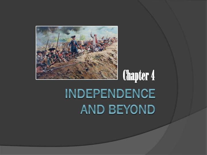 Independence and beyond