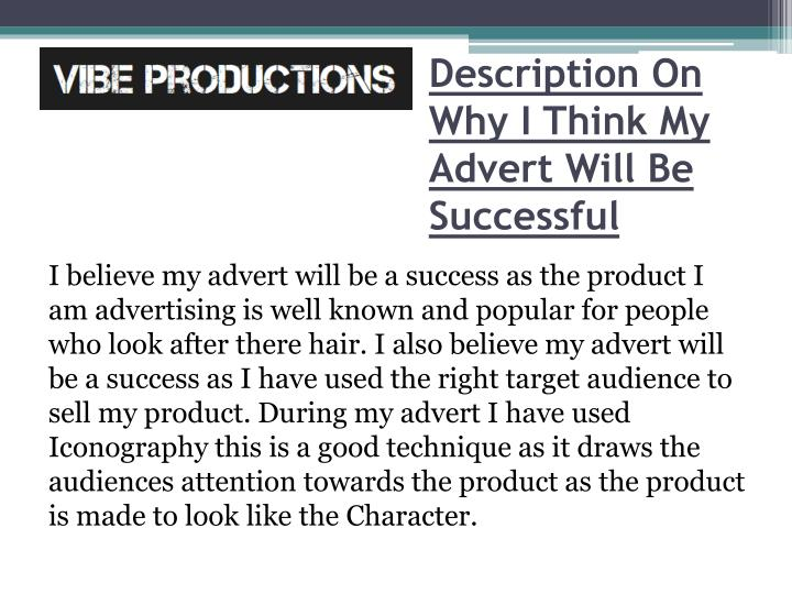 Description On Why I Think My Advert Will Be Successful